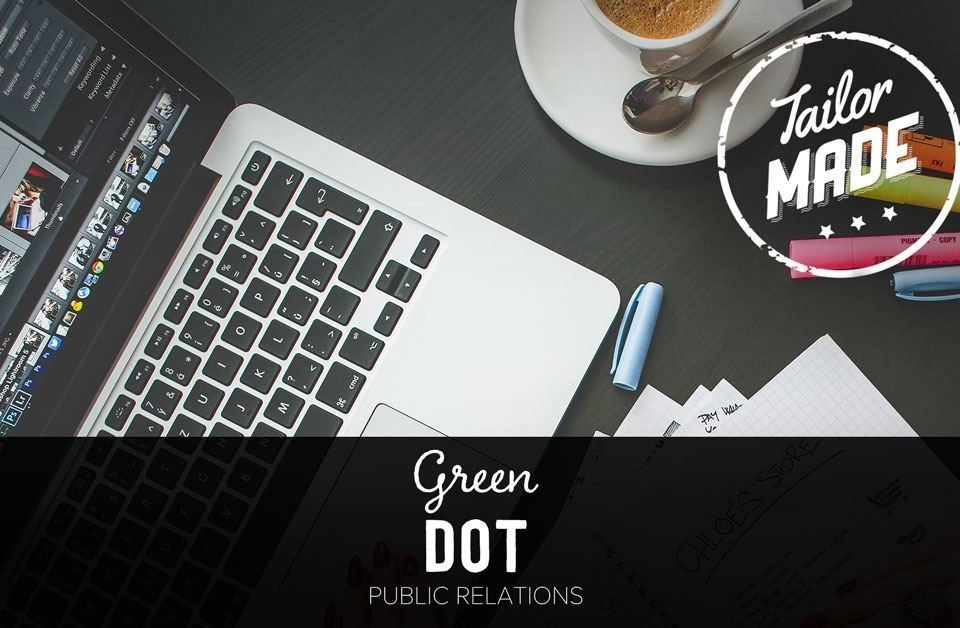 "Blog Header Image for ""Tailor Made: Making Small Business PR Big with Green Dot PR"" Blog"