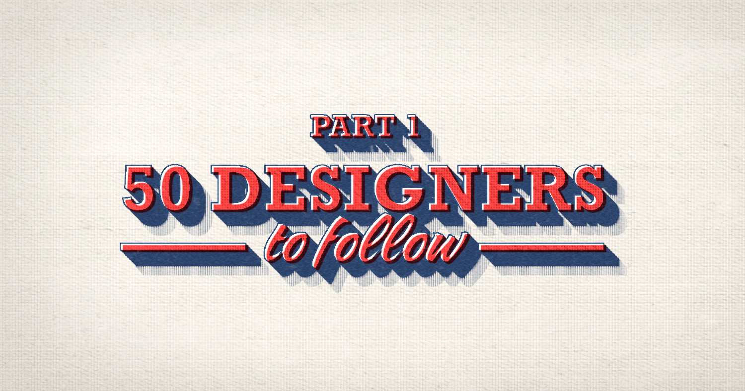 "Blog Header Image ""50 Designers You Should Follow on Instagram (In No Particular Order)"""