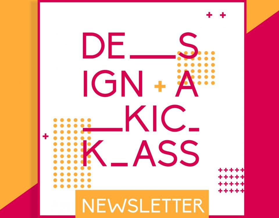"Blog Header Image ""Design a Kickass Newsletter That Gets People to Read What You Have To Say"""
