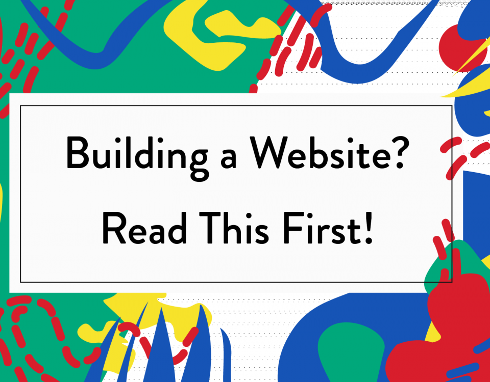 "Blog Header Image ""Building a Website? Read This First!"""