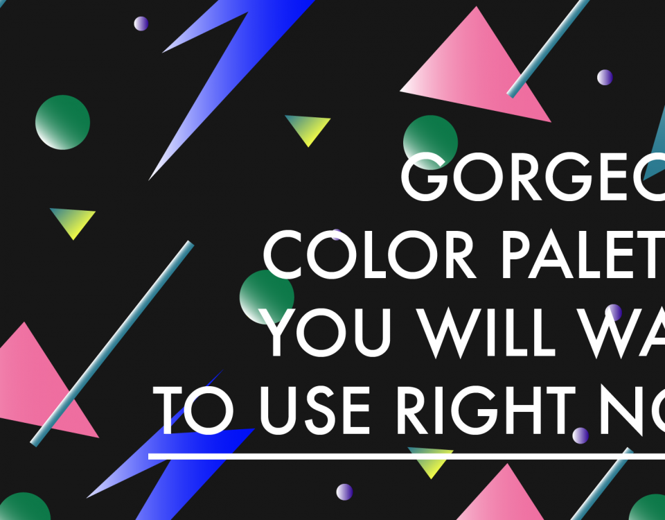 "Blog Header Image ""Gorgeous Color Palettes You'll Want to Use Right Now"""