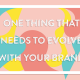 """Blog Header Image for """"One Thing That Needs to Evolve With Your Company"""""""