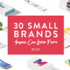 """Blog Header Image """"30 Small Brands Anyone Can Learn From"""""""