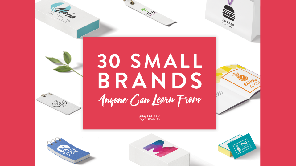 "Blog Header Image ""30 Small Brands Anyone Can Learn From"""