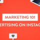 "Blog Header Image ""Marketing 101: Advertising on Instagram"""