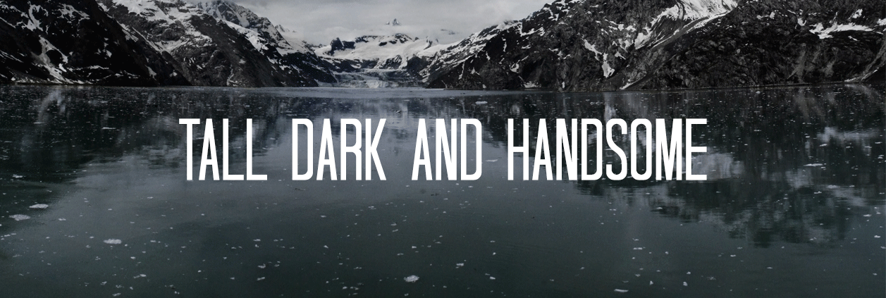 Font Example of Tall Dark and Handsome