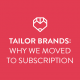 "Blog Header Image ""Why We Moved to Subscription"""