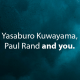 Yasaburo Kuwayama and Paul Rand