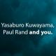 Yasaburo Kuwayama and Paul Rand
