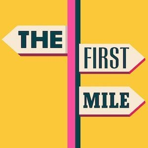 The First Mile podcast logo